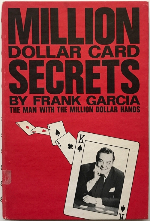 Million Dollar Card Secrets (Frank Garcia)