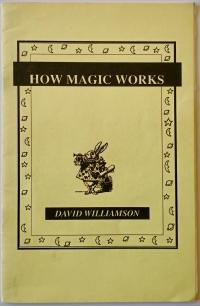 How Magic Works