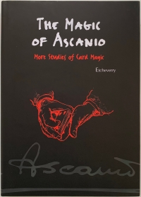 The Magic of Ascanio - More Studies of Card Magic