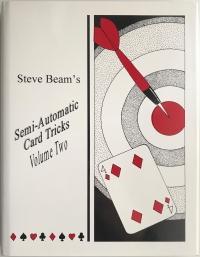 Semi-Automatic Card Tricks - Volume 2