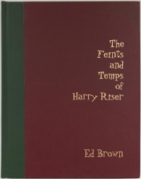 The Feints and Temps of Harry Riser
