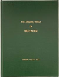 The Amazing World of Mentalism