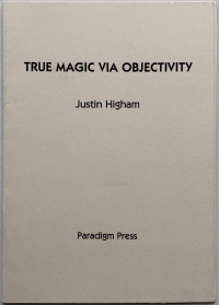 True Magic via Objectivity