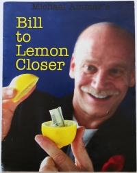 Bill to Lemon Closer