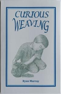 Curious Weaving