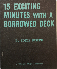 15 Exciting Minutes with a Borrowed Deck