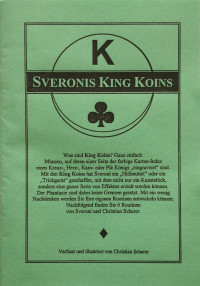 Sveronis King Koins