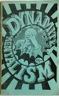 Dynamite Mentalism