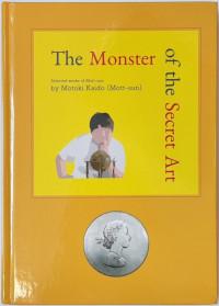 The Monster of the Secret Art